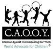Coalition Against Overmedicating Our Youth (CAOOY)