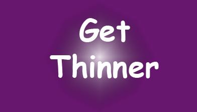 GetThinner