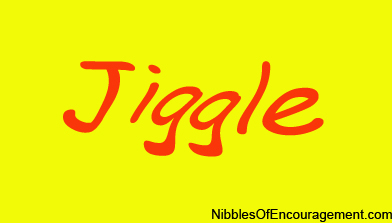 jiggle