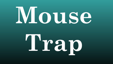 mouse trap and lower weight